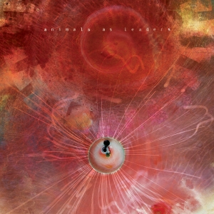 Animals As Leaders 'The Joy of Motion' / Summerian Records 2014