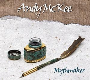Andy McKee 'Mythmaker' EP //  Razor & Tie 2014
