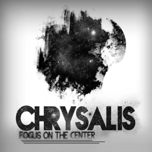 Chrysalis 'Focus On The Centre' // Self-release 2014