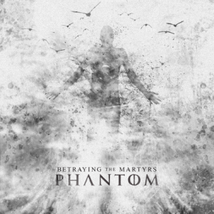 "Betraying The Martyrs ""Phantom"" // Sumerian Records 2014"