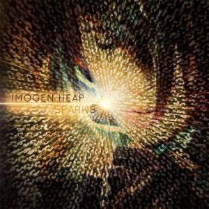 "Imogen Heap ""Sparks"" // Megaphonic/ Epic 2014"