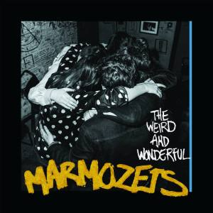 """Marmozets """"The Weird and Wonderful Marmozets"""" // Roadrunner Records 2014"""