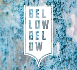 """Bellow Below """"Big Whoop"""" // Good Grief Records 2014"""