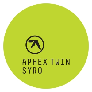 "Aphex Twin ""Syro"" // Warp Records"