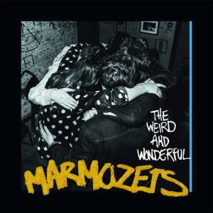 "Marmozets ""The Weird & Wonderful Marmozets"" // Roadrunner Records 2014"