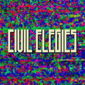"Civil Elegies ""Aesthetics"" // Self-release 2015"